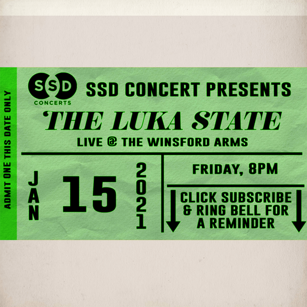 Buy Online The Luka State - The Luka State Live Stream - 15th January 2021 - SSD Concerts (Newcastle - North East Region)