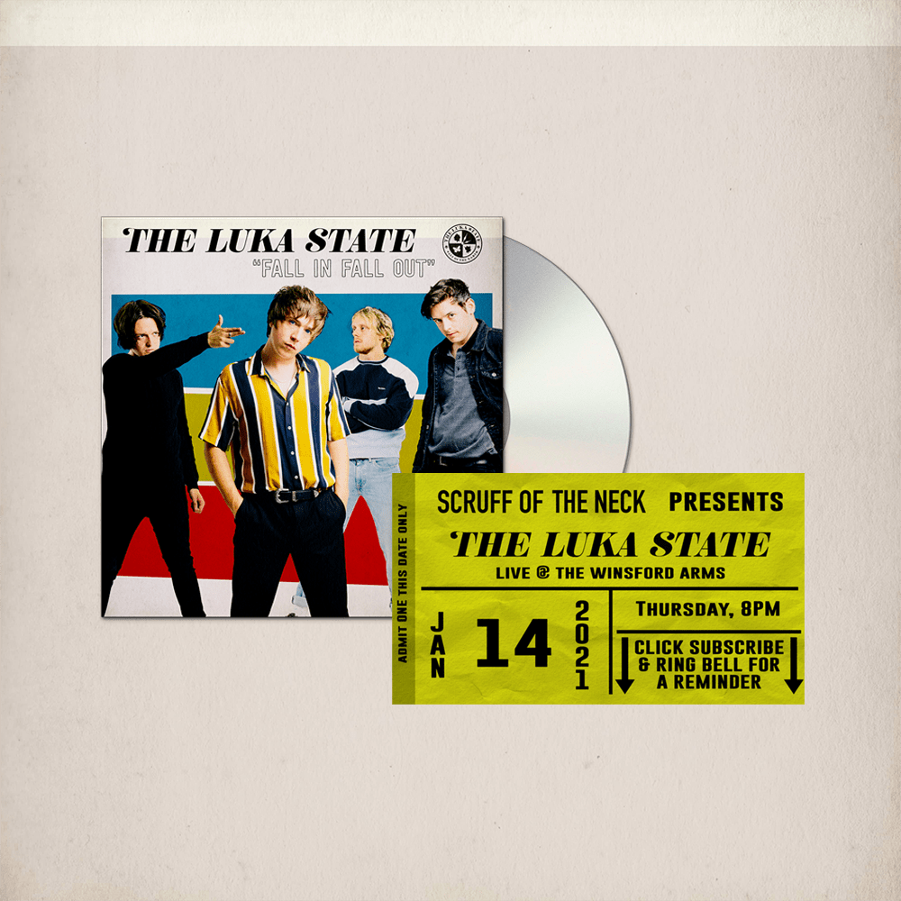 Buy Online The Luka State - Free Live Stream Ticket (Scruff of The Neck) + Fall In Fall Out Digipack CD (Signed)