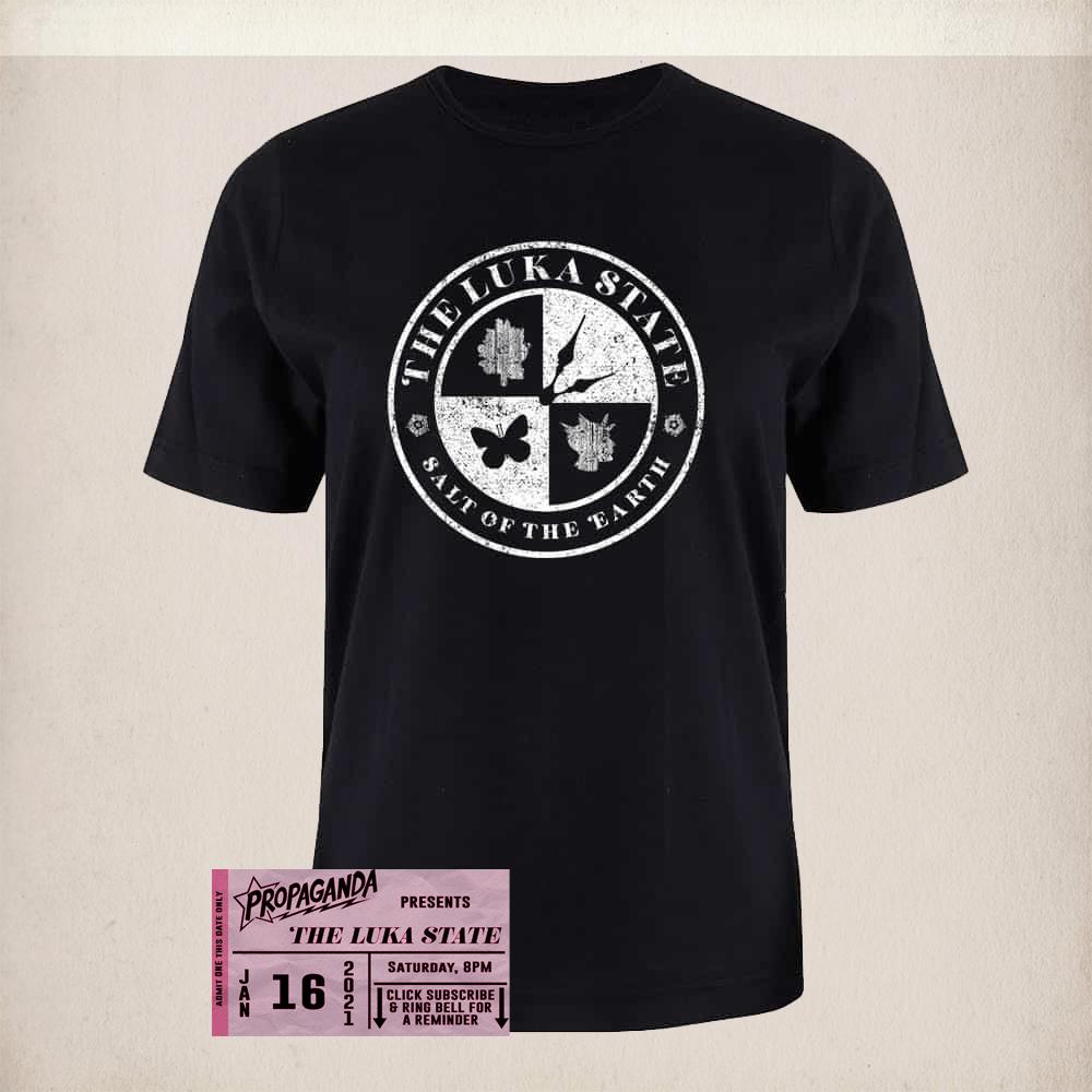 Buy Online The Luka State - Free Live Stream Ticket (Propaganda) + Unisex Black Rocker T-Shirt