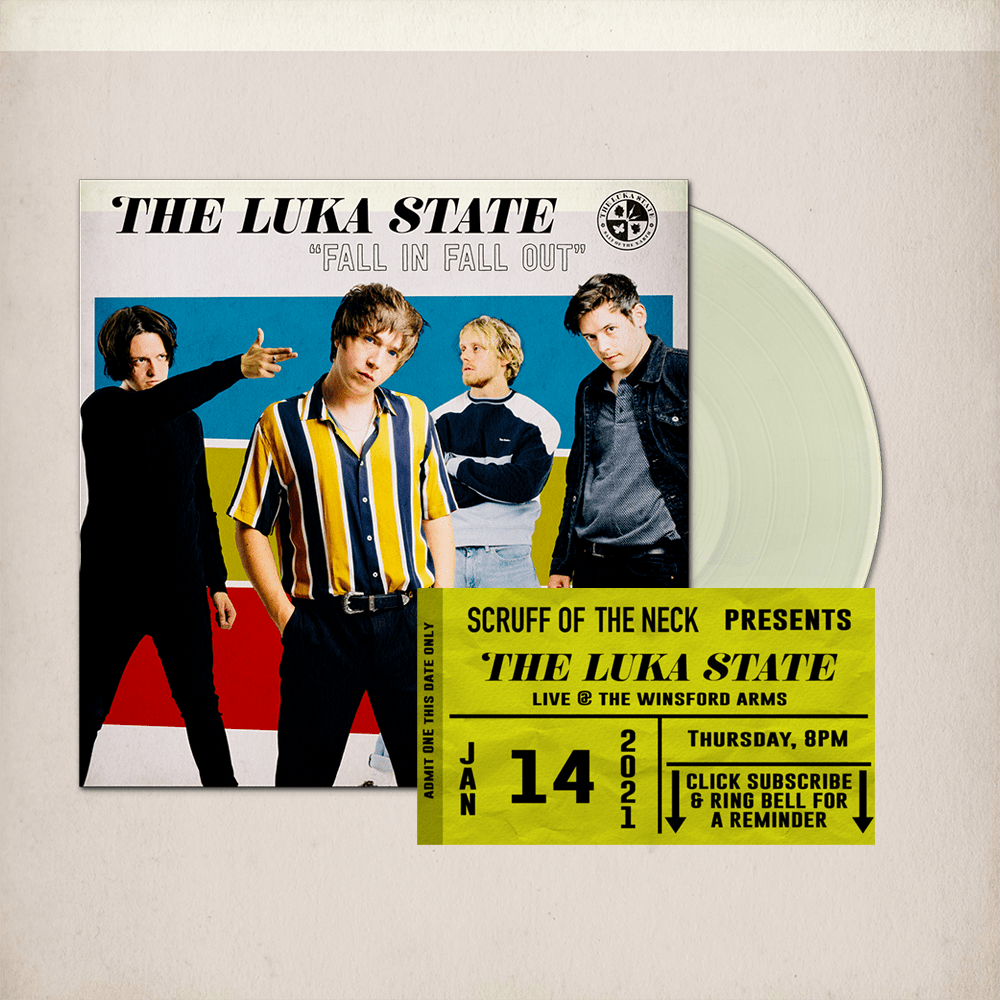 Buy Online The Luka State - Free Live Stream Ticket (Scruff of the Neck) + Fall In Fall Out Cream Vinyl (Signed)