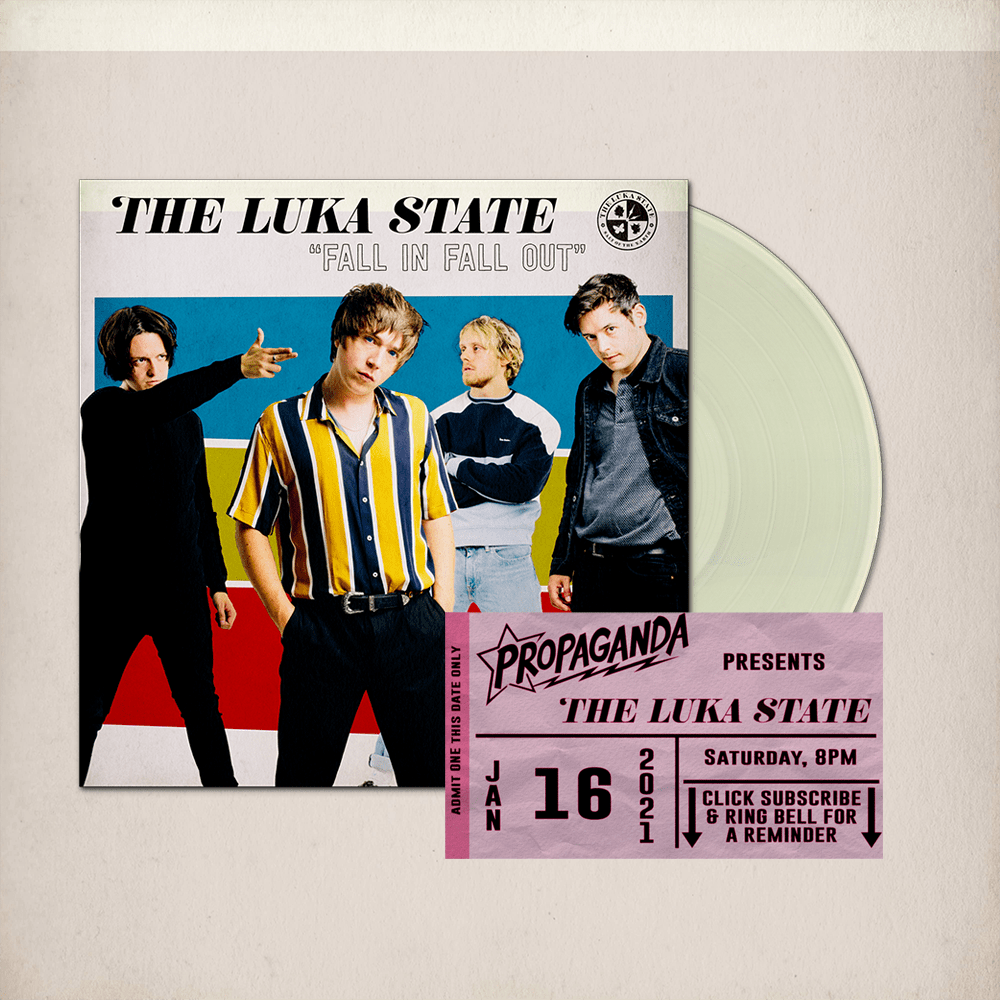 Buy Online The Luka State - Free Live Stream Ticket (Propaganda) + Fall In Fall Out Cream Vinyl (Signed)