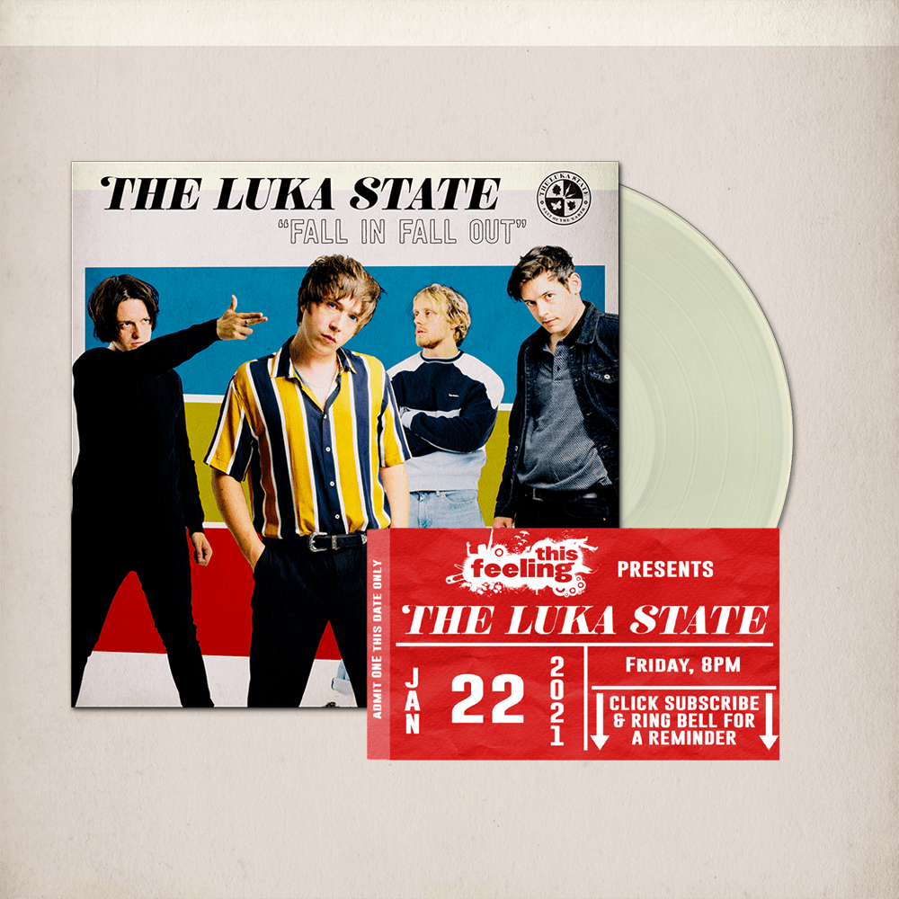 Buy Online The Luka State - Free Live Stream Ticket (This Feeling) + Fall In Fall Out Cream Vinyl (Signed)