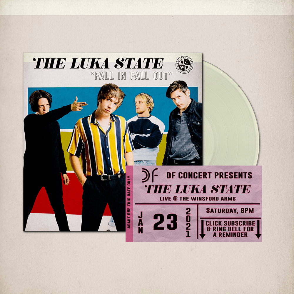 Buy Online The Luka State - Free Live Stream Ticket (DF) + Fall In Fall Out Cream Vinyl (Signed)