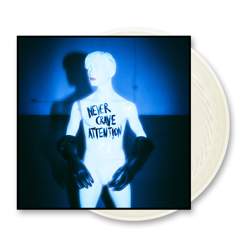 Never Crave Attention Milky White (w/ Download Code) 10 Inch