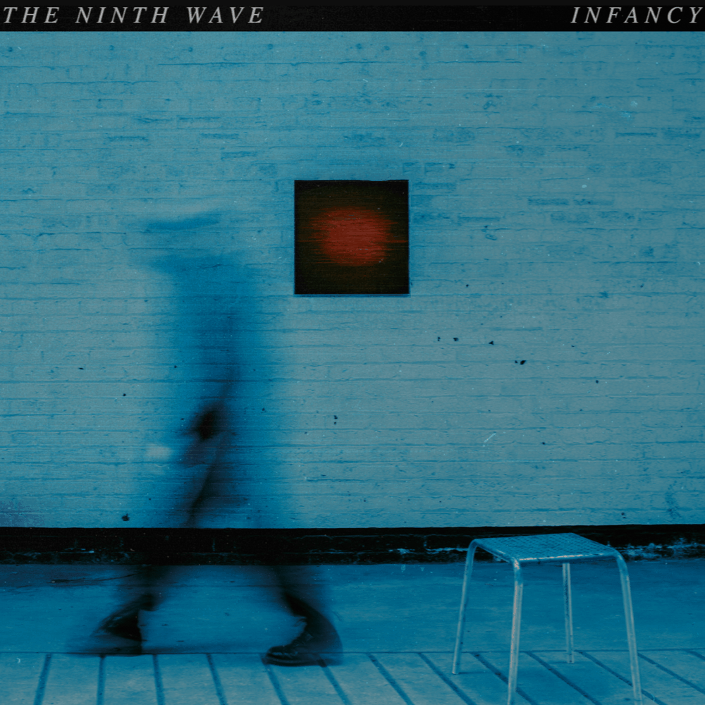 Buy Online The Ninth Wave - INFANCY Download
