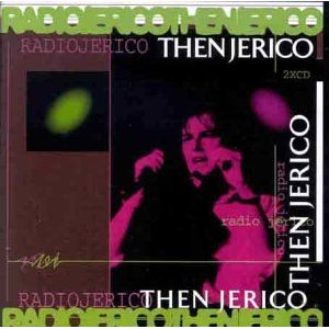 Buy Online Then Jerico - Limited Stock - Radio Jerico (Double CD Live Album)
