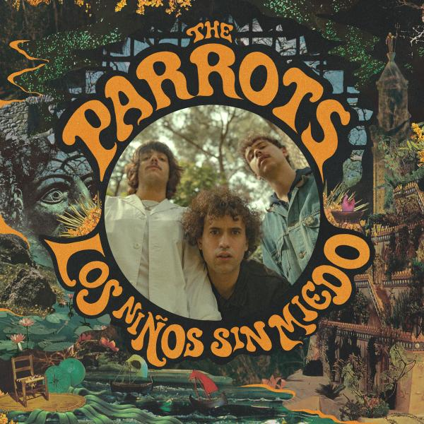 Buy Online The Parrots - Los Niños Sin Miedo LP w/ Download Card