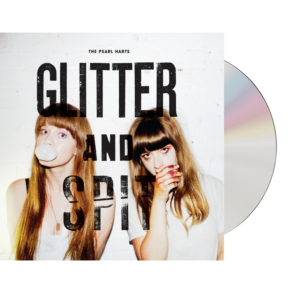 Glitter And Spit CD