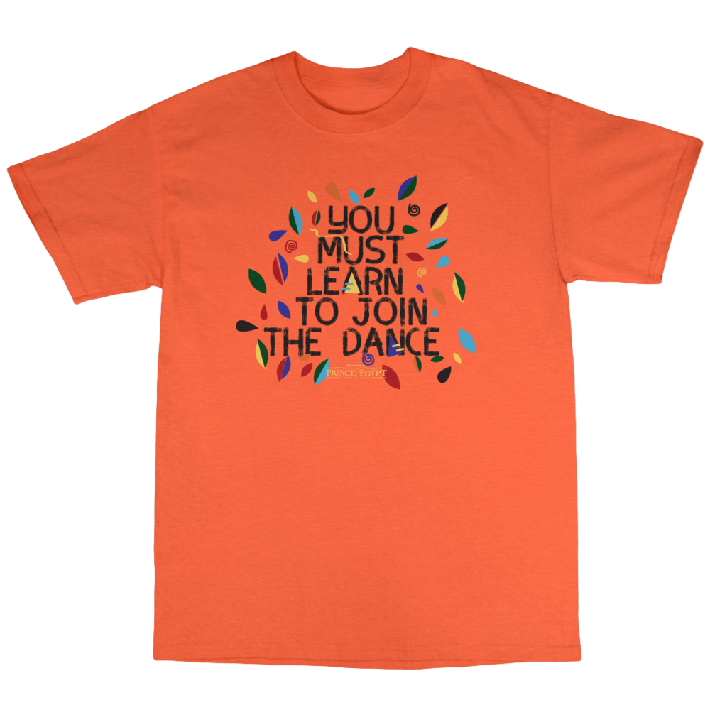Buy Online The Prince Of Egypt - You Must Learn To Join The Dance Youth T-Shirt