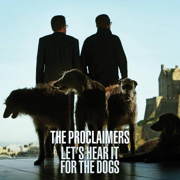 Buy Online The Proclaimers - Let's Hear It For The Dogs (Signed LP)