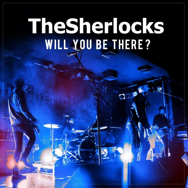 Buy Online The Sherlocks - Will You Be There 7-Inch Single