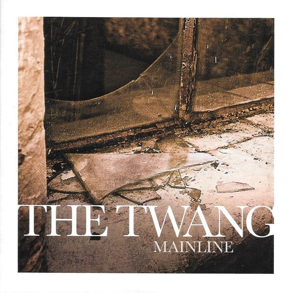 Buy Online The Twang - Mainline