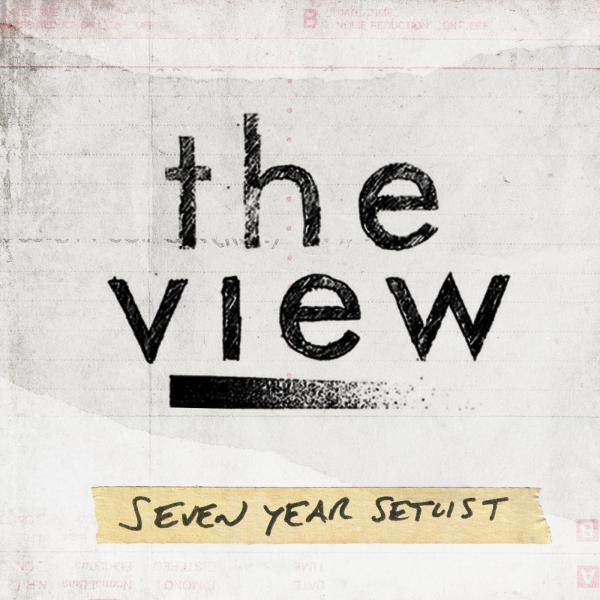 Buy Online The View - Seven Year Setlist