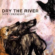 Buy Online Dry The River - New Ceremony 7-Inch Vinyl