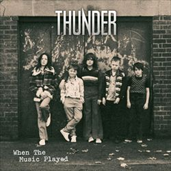 Buy Online Thunder - When The Music Played 10-Inch Red Vinyl
