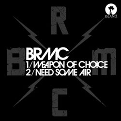 Buy Online Black Rebel Motorcycle Club - Weapon Of Choice / Need Some Air 7-Inch Vinyl