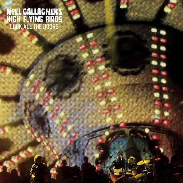 Buy Online Noel Gallagher's High Flying Birds - Lock All The Doors 7-Inch Black Vinyl