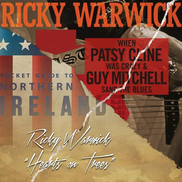Ricky Warwick - When Patsy Cline Was Crazy (And Guy Mitchell Sang The Blues)/Hearts On Trees (Limited Edition 2xLP)