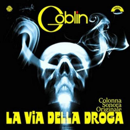 Buy Online Goblin - La Via Della Droga (The Heroin Busters) White Vinyl