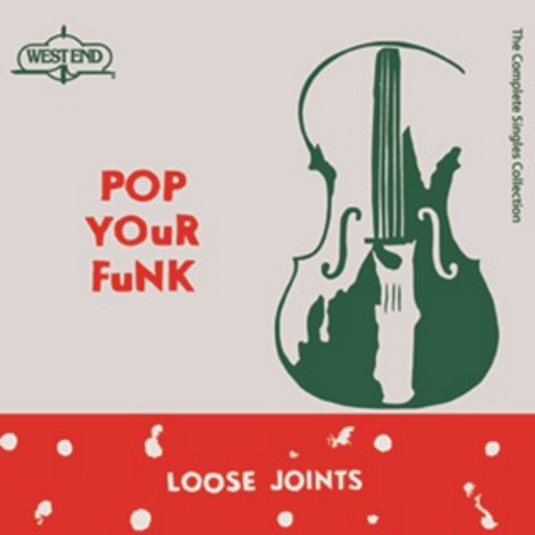 Buy Online Loose Joints - Pop Your Funk: The Complete Singles Collection Triple Vinyl