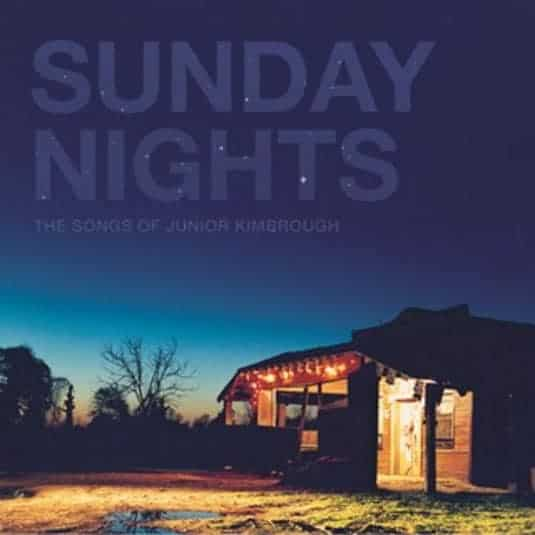 Buy Online Various Artists - Sunday Nights: The Songs of Junior Kimbrough Clear Double Vinyl