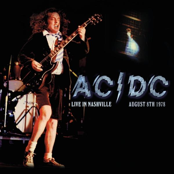 Buy Online AC / DC - Live In Nashville August 8th 1978 Vinyl