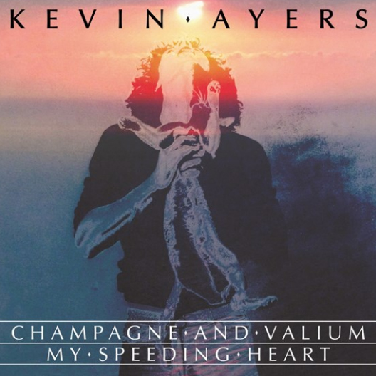 Buy Online Kevin Ayers - Champagne And Valium / My Speeding Heart 7-Inch Vinyl