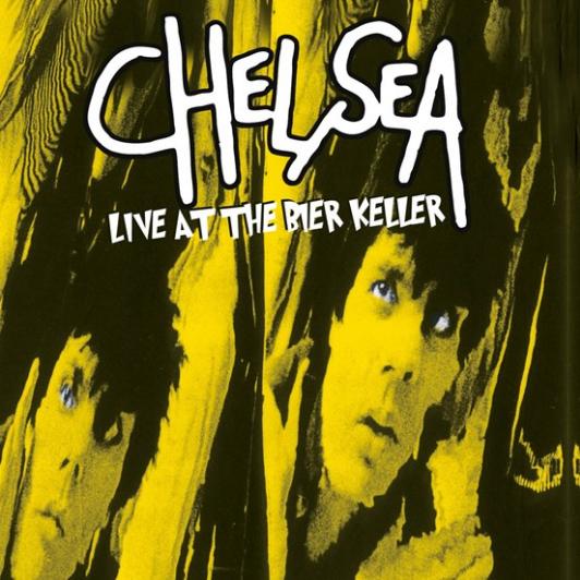Buy Online Chelsea - Live At The Bier Keller Blackpool Vinyl