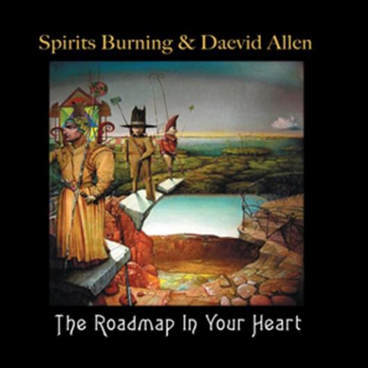 Buy Online Spirits Burning & Daevid Allen - The Roadmap In Your Heart Vinyl