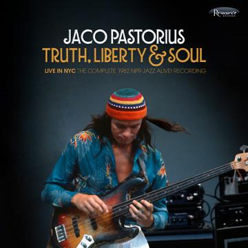 Buy Online Jaco Pastorius - Truth, Liberty & Soul - Live in NYC: The Complete 1982 NPR Jazz Alive! Recording Vinyl Boxset