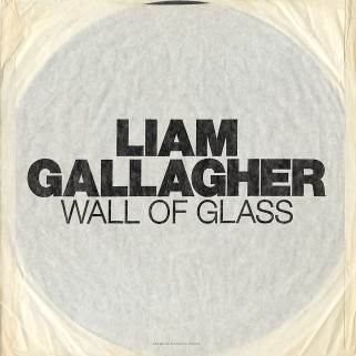 Buy Online Liam Gallagher - Wall Of Glass 7-Inch Vinyl (w/ Etched B-Side)