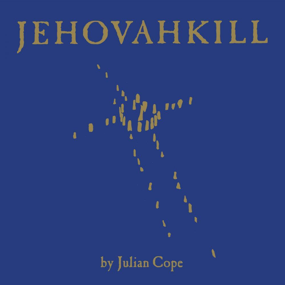 Buy Online Julian Cope - Jehovakill Double Vinyl