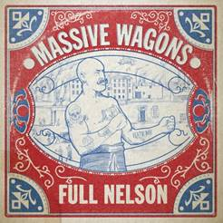 Buy Online Massive Wagons - Full Nelson Vinyl LP (w/ Signed Photograph)