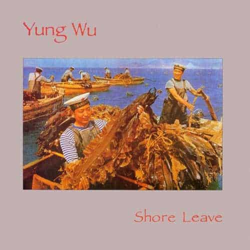Buy Online Yung Wu  - Shore Leave Vinyl