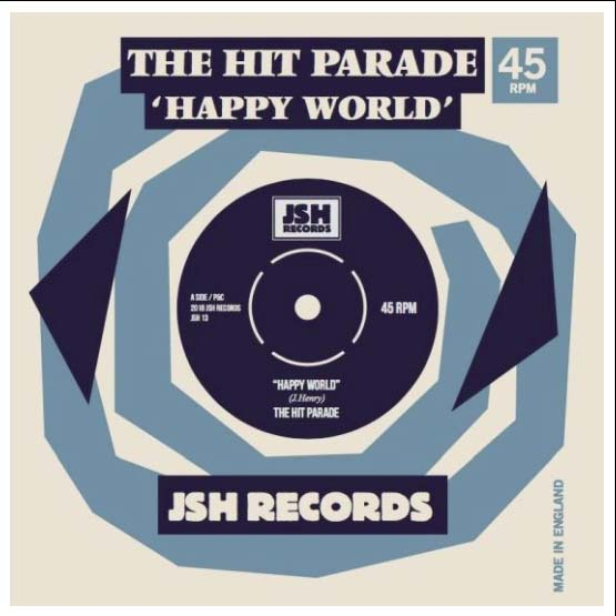 Buy Online The Hit Parade - Happy World 7-Inch Single
