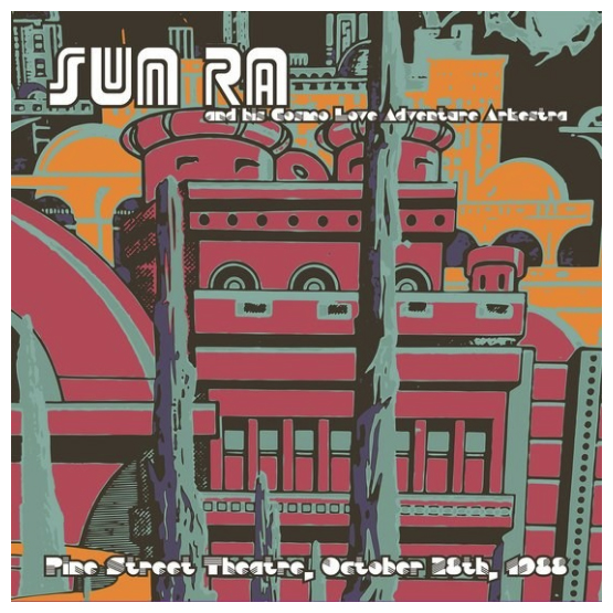 Buy Online Sun Ra - Pine Street Theatre, Oct 28th 1988 Double Vinyl
