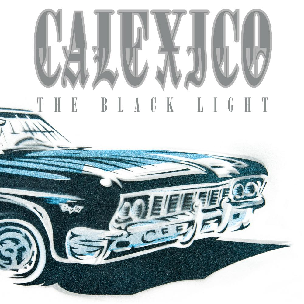 Buy Online Calexico - The Black Light (20th Anniversary Edition) Double Clear Vinyl