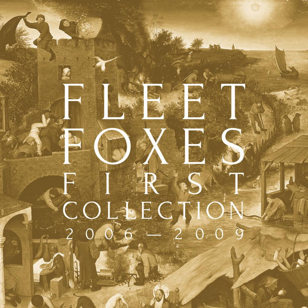 Buy Online Fleet Foxes - First Collection 2006-2009 4LP Set