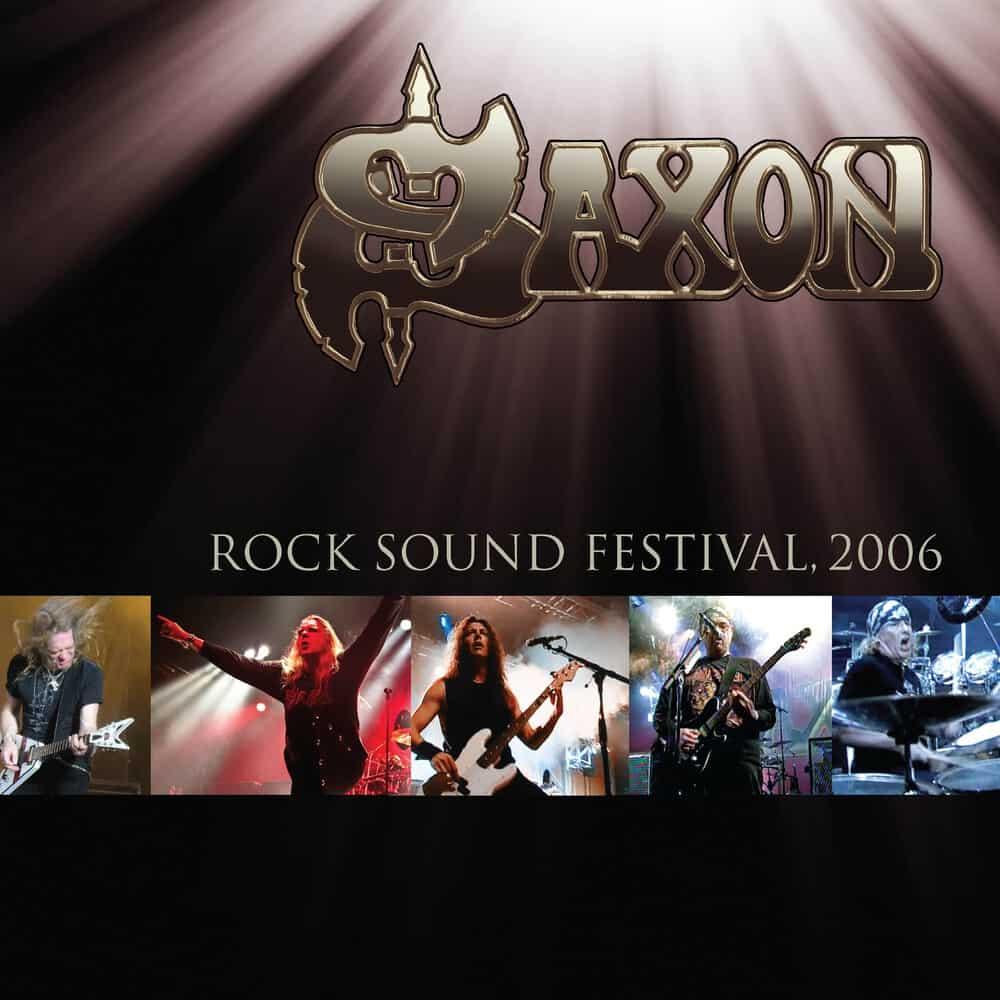 Buy Online Saxon - Rock Sound Festival 2006 Gold