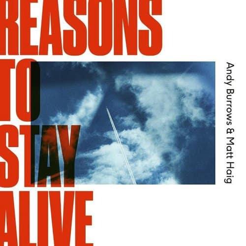 Buy Online Andy Burrows & Matt Haig - Reasons To Stay Alive Red Vinyl
