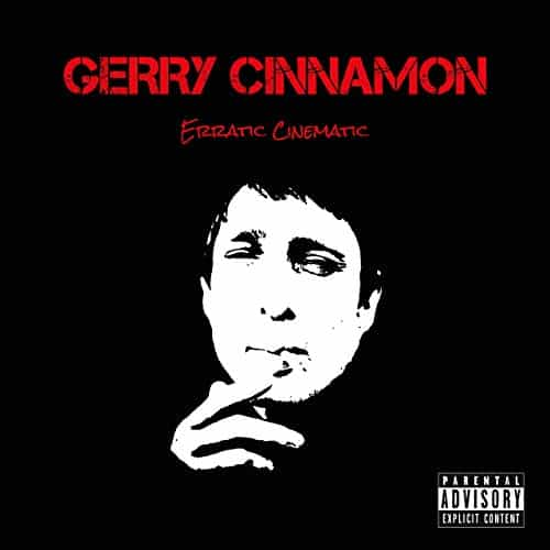 Buy Online Gerry Cinnamon - Erratic Cinematic