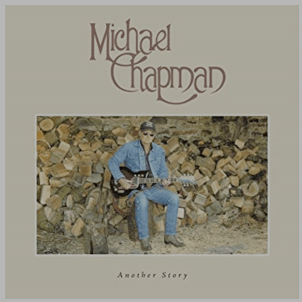 Buy Online Michael Chapman - Another Story