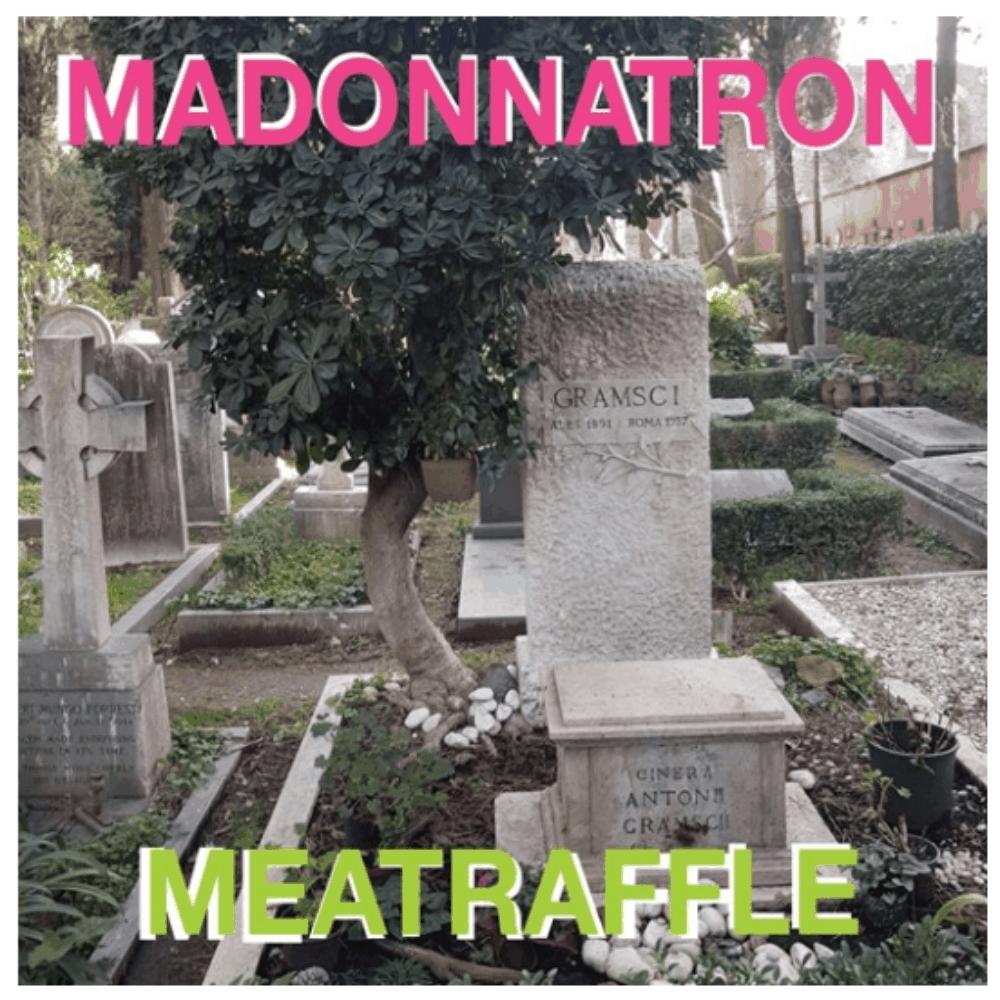 Buy Online Madonnatron Feat. Meatraffle - Bella Ciao
