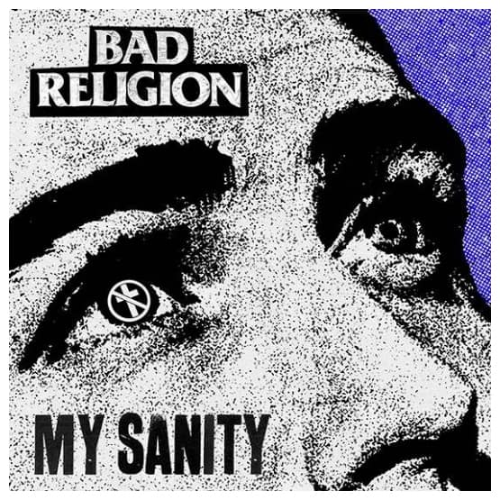Buy Online Bad Religion - My Sanity/Chaos From Within