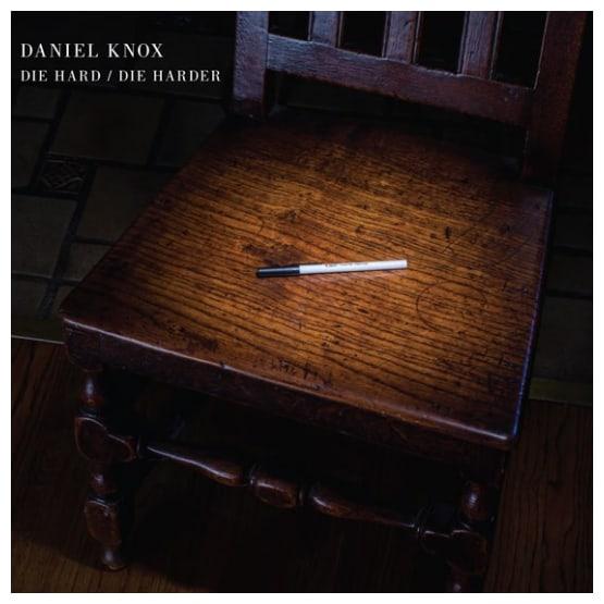 Buy Online Daniel Knox - Die Hard / Die Harder White
