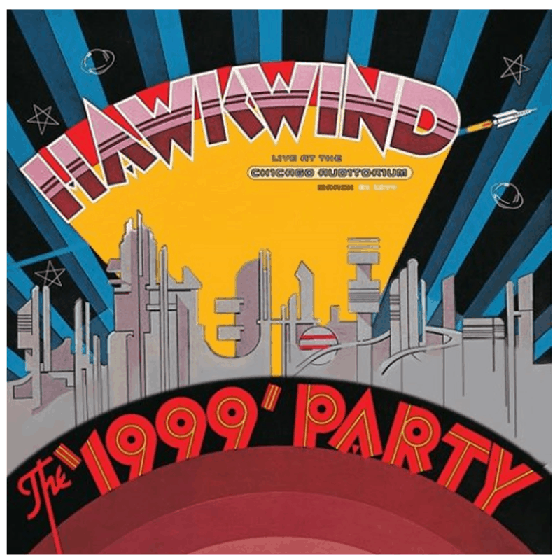 Buy Online Hawkwind - The 1999 Party - Live At The Chicago Auditorium 21st March, 1974