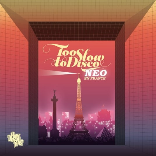 Buy Online Various Artists - Too Slow to Disco Neo - En France