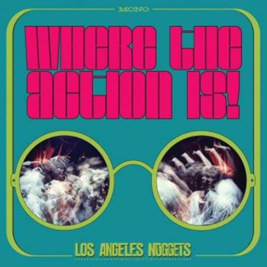 Buy Online Various Artists - Where The Action Is! Los Angeles Nuggets