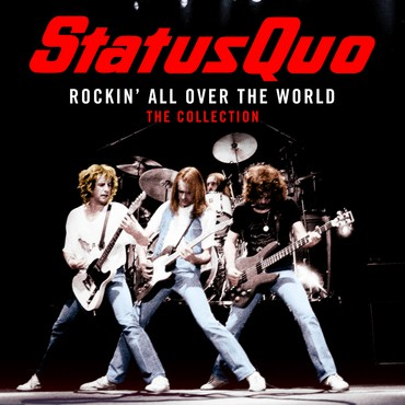 Buy Online Status Quo - Rockin' All Over The World: The Collection