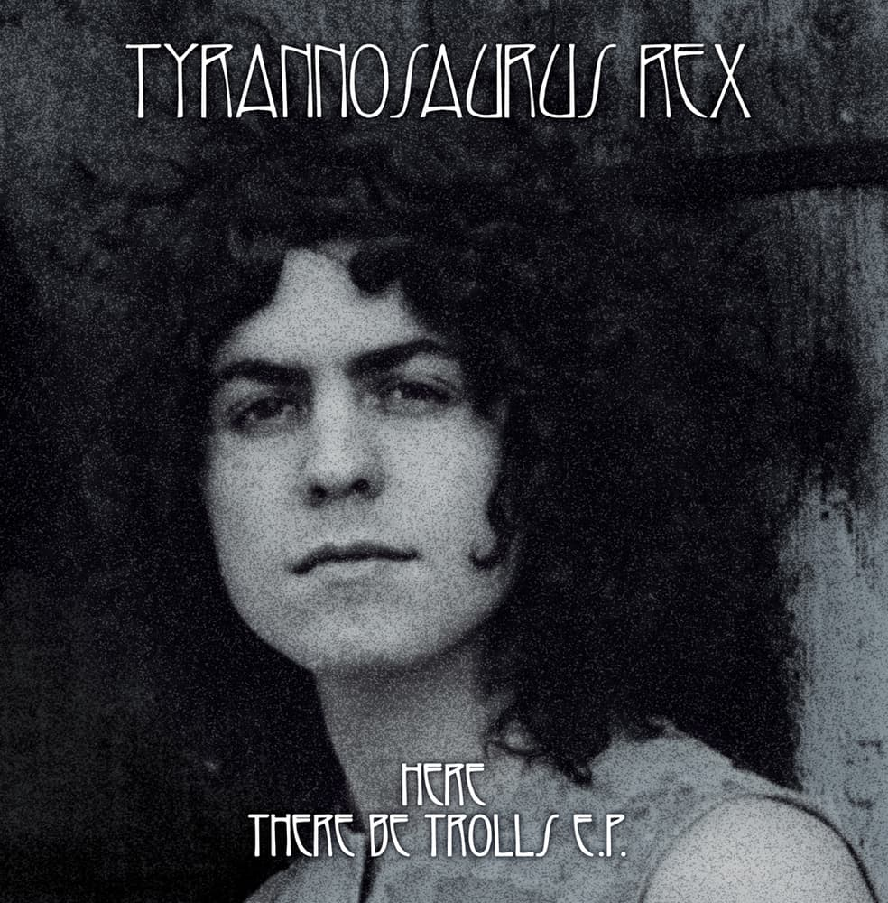 Buy Online Tyrannosaurus Rex - Here There Be Trolls EP Grey